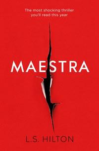 L.S. Hilton: Maestra -  (Könyv)