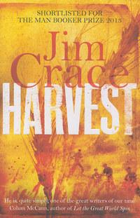 Jim Crace: Harvest -  (Könyv)