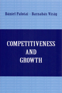 Competitiveness and Growth - The road to sustainable economic convergence -  (Könyv)
