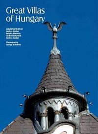 Puhl Antal: Great Villas of Hungary -  (Könyv)