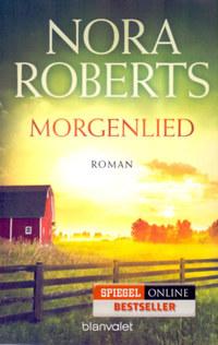 Nora Roberts: Morgenlied - Die Nacht-Trilogie (03) -  (Könyv)