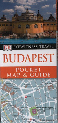 DK Eyewitness Pocket Map and Guide: Budapest -  (Könyv)