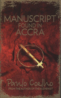 Paulo Coelho: Manuscript found in Accra -  (Könyv)