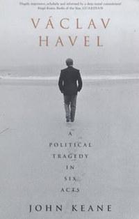 John Keane: Václav Havel -  (Könyv)