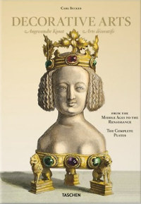 Carl Becker: Decorative Arts - From the Middle Ages to Renaissance -  (Könyv)