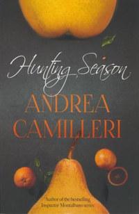 Andrea Camilleri: Hunting Season -  (Könyv)