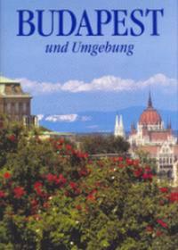Dercsényi Balázs: Budapest und Umgebung - Budapest és környéke -  (Könyv)