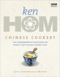 Ken Hom: Chinese cookery - The comperehensive guide from the world's best-selling chinese cook -  (Könyv)