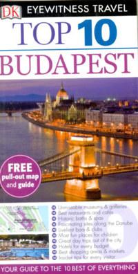 Eyewitness Top 10: Budapest 2014 -  (Könyv)