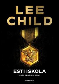 Lee Child: Esti iskola -  (Könyv)