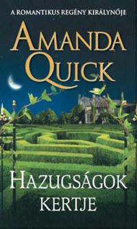 Amanda Quick: Hazugságok kertje -  (Könyv)