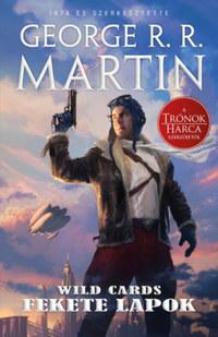 George R. R. Martin: Fekete lapok - Wild Cards 1. -  (Könyv)