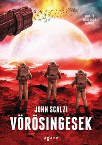 John Scalzi: Vörösingesek -  (Könyv)