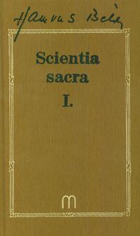 Hamvas Béla: Scientia sacra I-II. - Hamvas Béla művei 8-9 -  (Könyv)