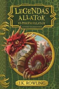 J. K. Rowling: Legendás állatok és megfigyelésük -  (Könyv)