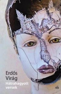 Erdős Virág: Hátrahagyott versek -  (Könyv)