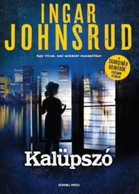 Ingar Johnsrud: Kalüpszó -  (Könyv)