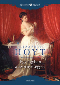Elizabeth Hoyt: Egy ágyban a szörnyeteggel -  (Könyv)