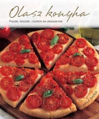 Carla Bardi: Olasz konyha - Pizzák, tészták, rizottók és desszertek -  (Könyv)