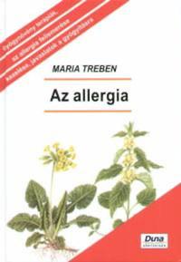 Maria Treben: Az allergia - Megelőzés - Felismerés - Gyógyítás - Megelőzés - Felismerés - Gyógyítás -  (Könyv)