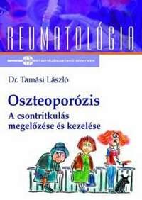 Dr. Tamási László: Oszteoporózis - A csontritkulás megelőzése és kezelése -  (Könyv)