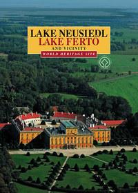 Dékány Tibor: Lake Neusiedl - Lake Fertő and Vicinity -  (Könyv)