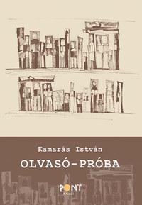 Kamarás István: Olvasó-próba -  (Könyv)