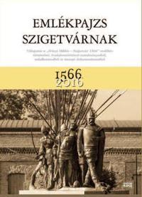 Dr. Jánosi Zoltán (szerk.): Emlékpajzs Szigetvárnak -  (Könyv)