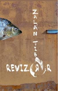 Zalán Tibor: A revizorr -  (Könyv)