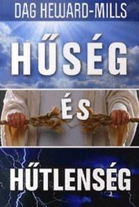 Dag Heward-Mills: Hűség és hűtlenség -  (Könyv)