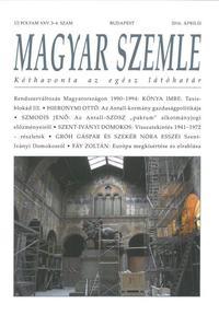 MAGYAR SZEMLE - XXV. évf. 2016. 3-4. SZÁM. -  (Könyv)