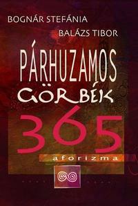 Bognár Stefánia, Balázs Tibor: Párhuzamos görbék -  (Könyv)