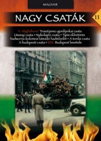 Számvéber Norbert: Nagy csaták 11. - A sarló és a kalapács között - Magyarországi harcok 1944-1945, 1956 -  (Könyv)