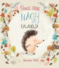 Jennie Poh: Soma Süni nagy kalandja -  (Könyv)