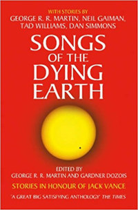 George R. R. Martin, Gardner Dozois: Songs of the Dying Earth -  (Könyv)