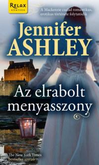 Jennifer Ashley: Az elrabolt menyasszony -  (Könyv)