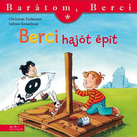 Christian Tielmann, Sabine Kraushaar: Berci hajót épít -  (Könyv)