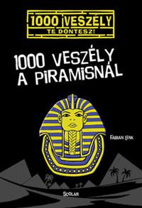 Fabian Lenk: 1000 veszély a piramisnál -  (Könyv)