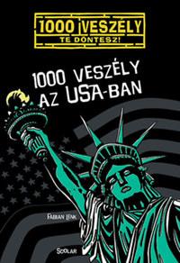 Fabian Lenk: 1000 veszély az USA-ban -  (Könyv)