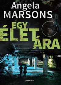 Angela Marsons: Egy élet ára -  (Könyv)