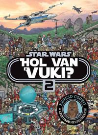 Star Wars - Hol van a vuki? 2. - Galaktikus böngésző -  (Könyv)