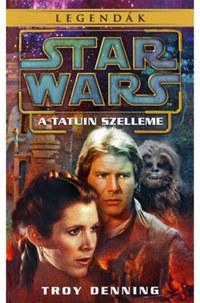 Troy Denning: Star Wars: A Tatuin szelleme -  (Könyv)
