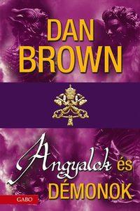 Dan Brown: Angyalok és démonok -  (Könyv)