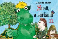 Csukás István: Süsü, a sárkány II. -  (Könyv)