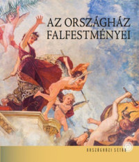 Bojtos Anikó: Az Országház falfestményei -  (Könyv)