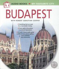 Robert Sebastian Cooper: Budapest - CD melléklettel - Budapest audio books - My favourite city -  (Könyv)