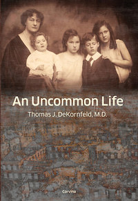 Kornfeld Tamás: An Uncommon Life -  (Könyv)
