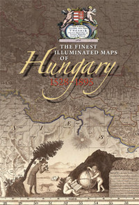Plihál Katalin: The Finest Illustrated Maps of Hungary, 1528-1895 - DVD INCLUDED -  (Könyv)
