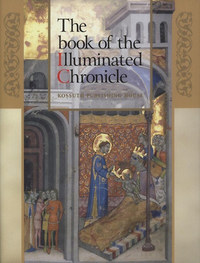 The book of the Illuminated Chronicle -  (Könyv)