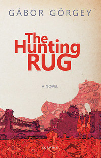 Görgey Gábor: The Hunting Rug -  (Könyv)